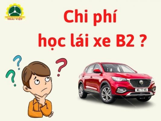 Chi-phi-hoc-lai-xe-o-to-B2-la-bao-gom-nhung-gi