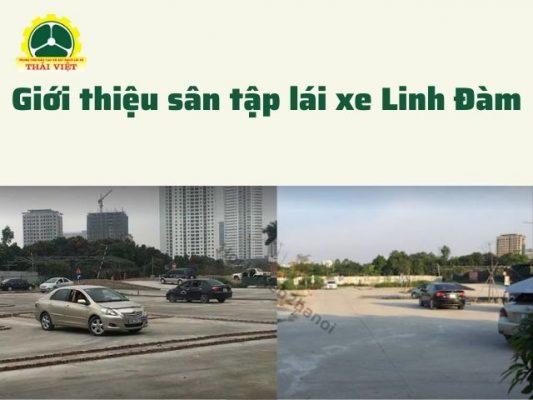 Gioi-thieu-san-tap-lai-xe-Linh-Dam